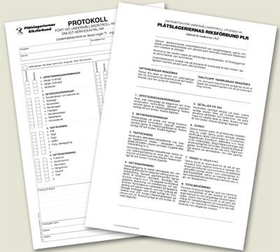 Bild 13:9. Protokoll som ingår i PLRs system för underhållskontroll av tak.